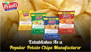 Establishes As a Popular Potato Chips Manufacturer